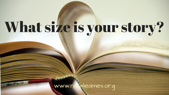 What Size is Your Story?